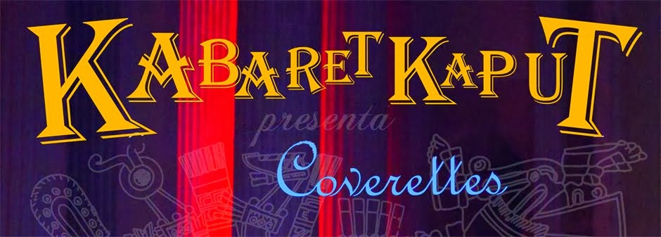 Kabaret Kaput - Coverettes