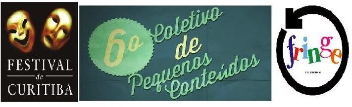 Coletivo de Pequenos Conteúdos - Festival de Curitiba - FRINGE 2014