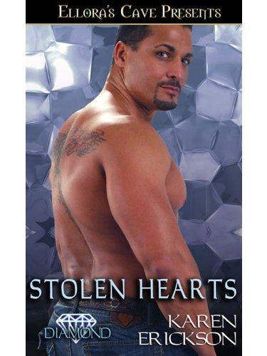 Keep reading for the other THREE books. Stolen Hearts Karen Erickson