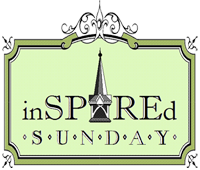 "Are You Joining ""InSPIREd Sunday""? We Link Up Every Saturday 6 pm Eastern"