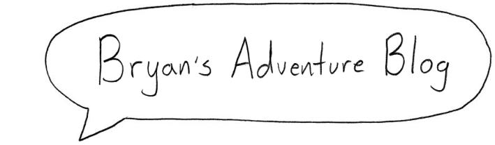 Bryan's Adventure Blog