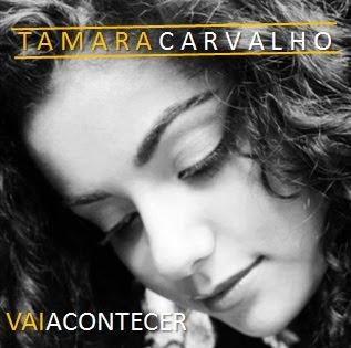 Tamara Carvalho - Vai Acontecer