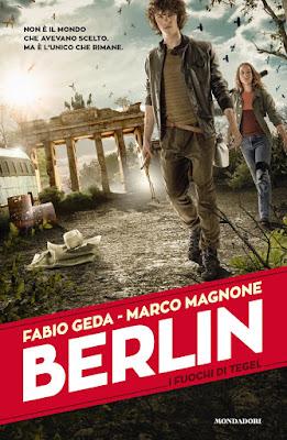 Recensione di 'Berlin. I fuochi di Tegel' di Fabio Geda e Marco Magnone.