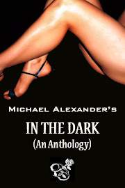 Michael Alexander's In The Dark (An Anthology) - 99 cents