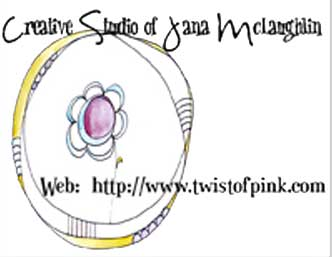 Jana McLaughlin~Twist of Pink Studio