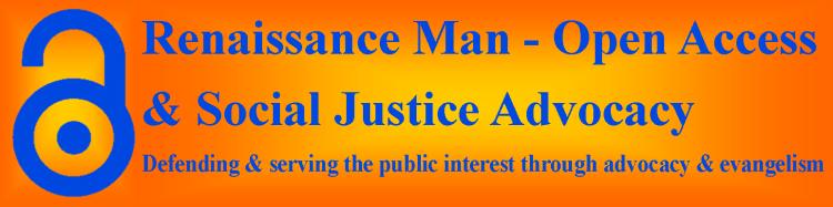 Renaissance Man - Open Access & Social Justice Advocacy