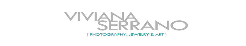 viviana serrano [photography, jewelry and art]