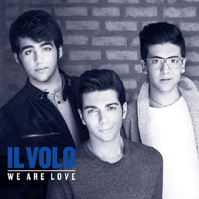 We Are Love Deluxe Il Volo   We Are Love