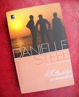 Solteirões Convictos - Danielle Steel - Record