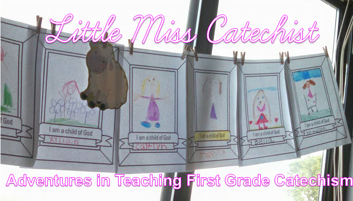 Adventures in Teaching First Grade Catechism