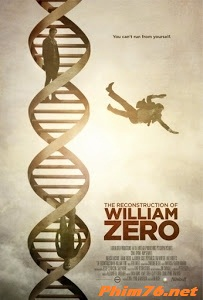 Tái Cấu Trúc - The Reconstruction Of William Zero