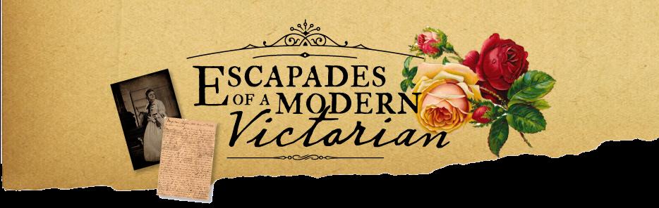 Escapades of a Modern Victorian