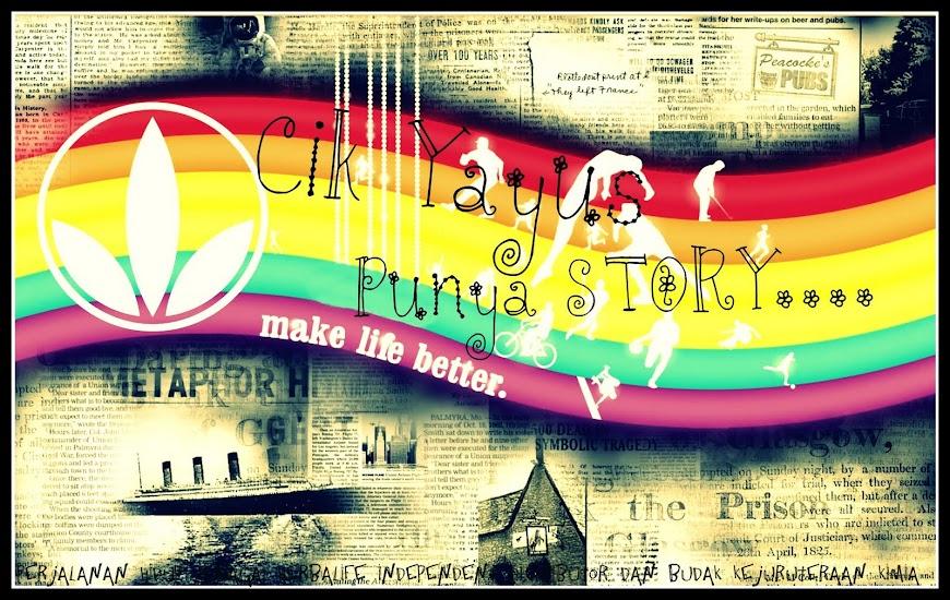 Cik Yayus punya STORY!!!