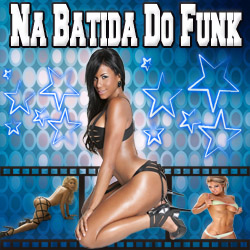 Na Batida Do Funk Frente Na Batida Do Funk 2013