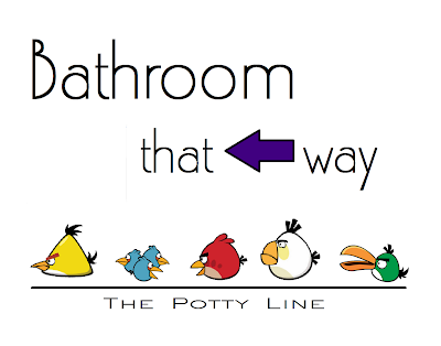 ANGRY BIRDS Birthday Must Have Bathroom That Way Left Sign The Potty Line