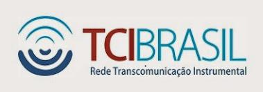 Rede TCIBRASIL- Rede Transcomunicação Instrumental