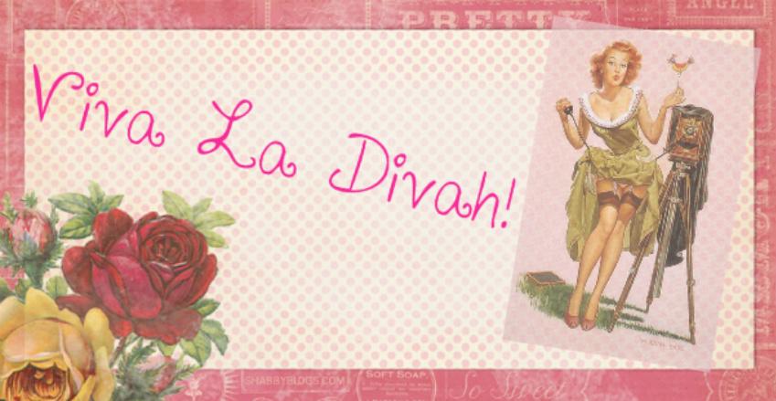 Viva La Divah!