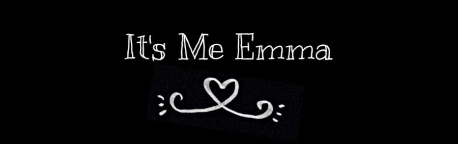It's me Emma