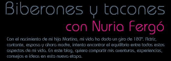 Biberones y tacones con Nuria Fergó
