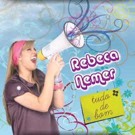 CD Rebeca Nemer- Tudo De Bom.