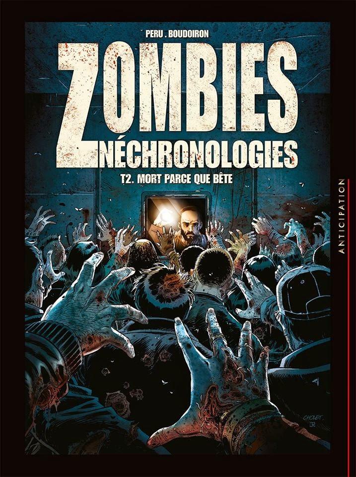 Zombies Néchronologies T2: Mort parce que bête