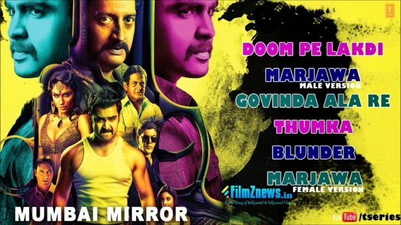 Mumbai Mirror Full Audio Songs Jukebox