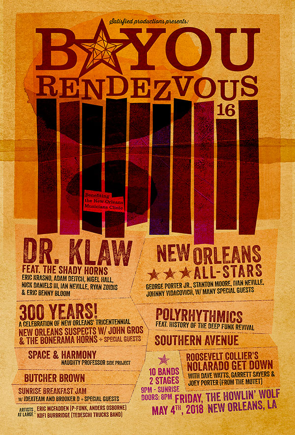 5/4 : Satisfied Productions Presents: The 16th Annual Bayou Rendezvous