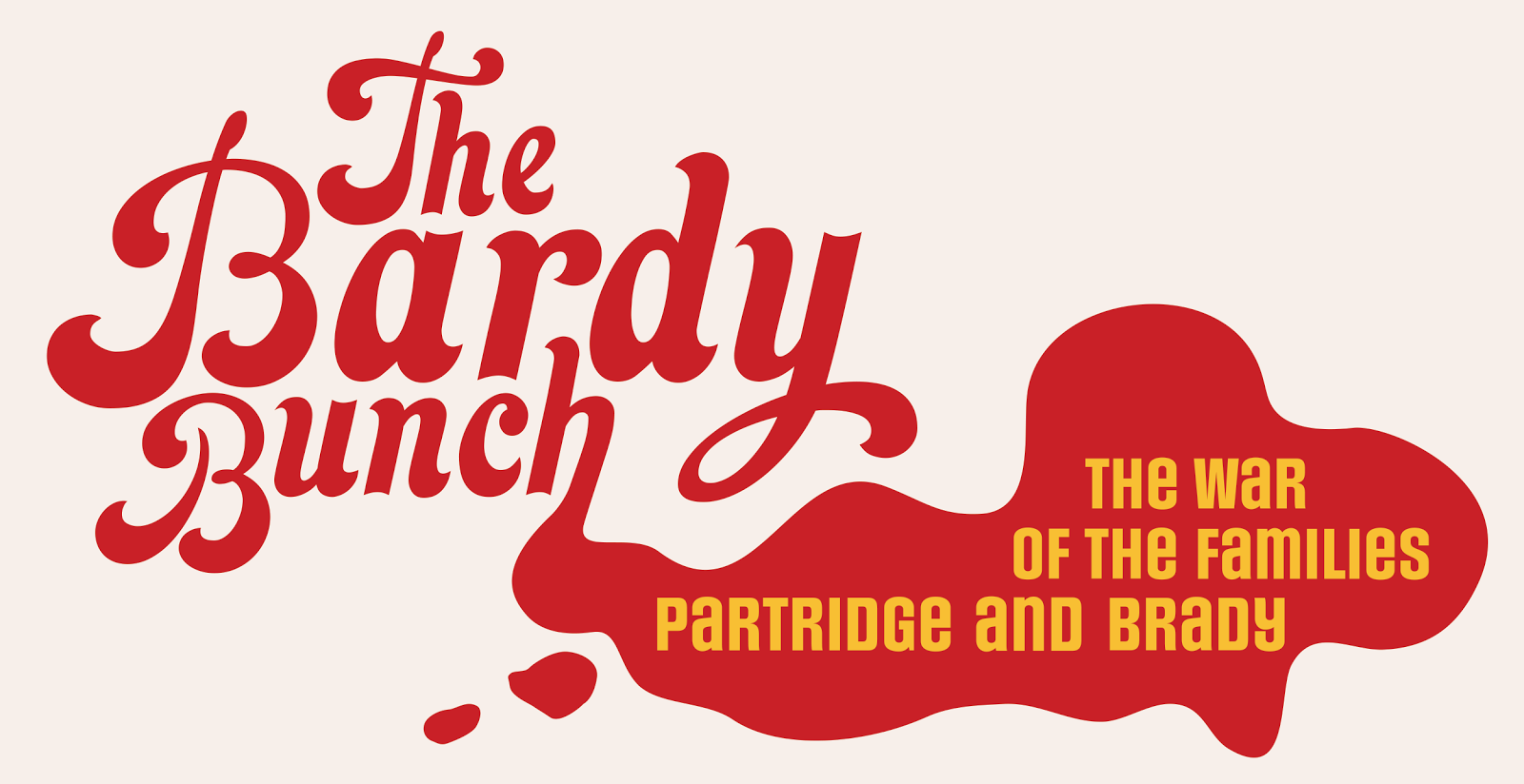The Bardy Bunch Musical Is Coming To Chicago