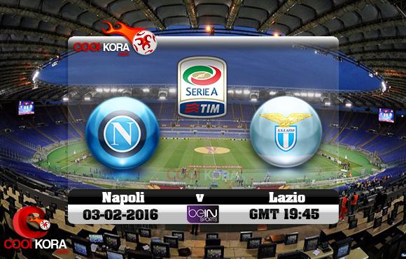 مشاهدة مباراة لاتسيو ونابولي اليوم 3-2-2016 في الدوري الإيطالي