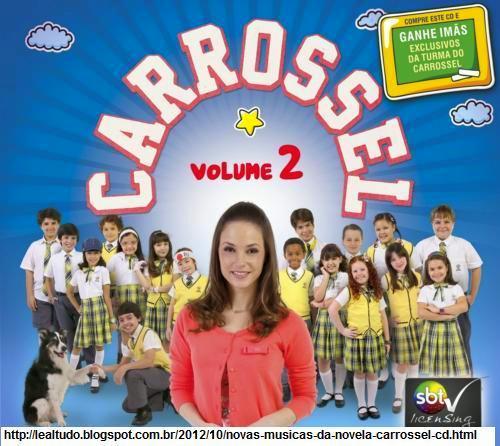 NOVO CD DA NOVELA CARROSSEL VOLUME 2