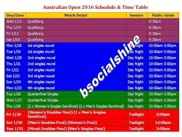 Tennis Australian Open 2016 Schedule & Time Table,Australian Open 2016 Schedule,Australian Open 2016 game play,Australian Open 2016 gates open,Australian Open 2016 timming,GMT,IST,local,Australian Open 2016 schedule,round match,match details,US open,french open,women's single match,men's single match,mens double,women's double,final,place,ground,session,day/night,public gate,day and date,mixed double,Australian Open 2016 schedule & fixture,player
