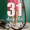 31 days to clean