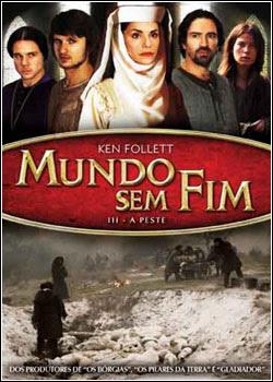 Download Mundo Sem Fim 3: A Peste   Dublado