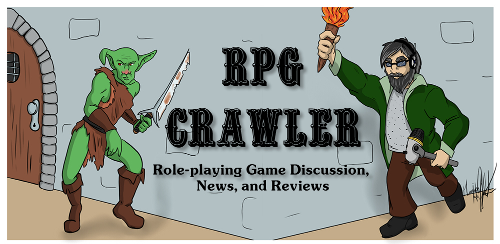 RPG Crawler | Tabletop and Computer Roleplaying Game Discussions, News, and Reviews