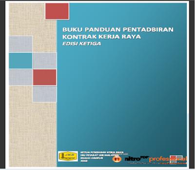 Soft Copy Buku Panduan Pentadbiran Kontrak Kerja Raya Edisi Ke 3 Borak Qs