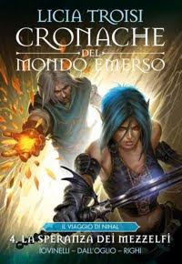 CRONACHE DEL MONDO EMERSO - II STAGIONE vol.4