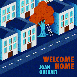 WELCOME HOME es el segundo álbum en solitario de Joan Queralt