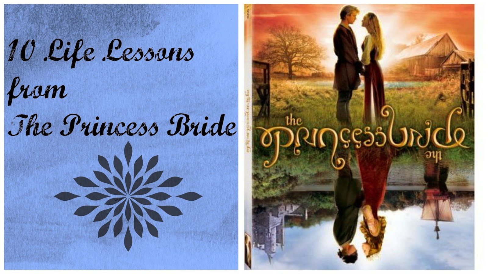10 Life Lessons from The Princess Bride