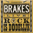 Brakes: Rock Is Dodelijk
