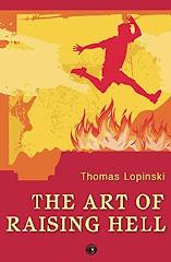 The Art of Raising Hell - 16 May