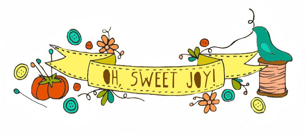 oh, sweet joy!