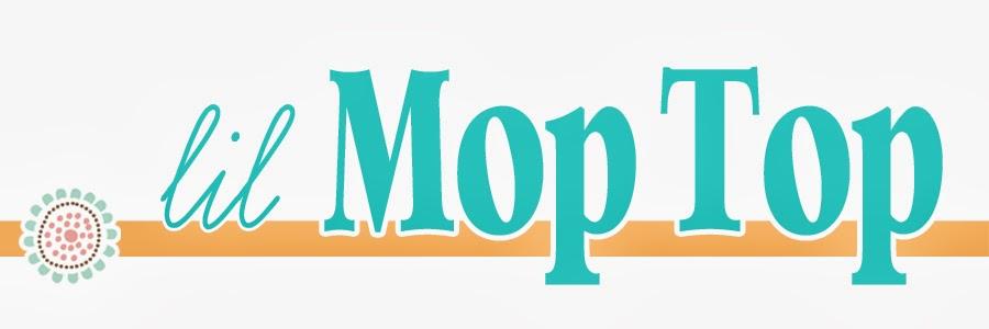lil Mop Top