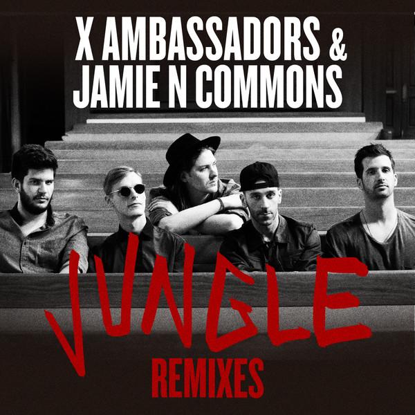 X Ambassadors & Jamie N Commons - Jungle (Remixes) - Single Cover