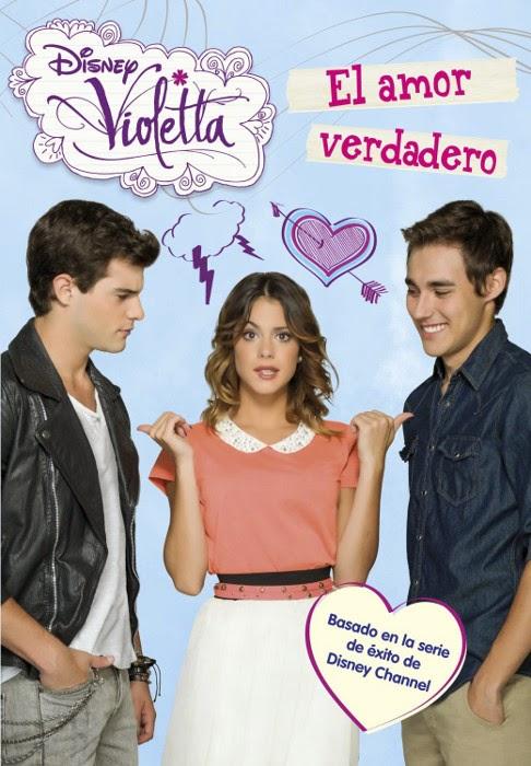 LIBRO - VIOLETTA . El amor verdadero : Libro 8   (Libros Disney, 25 junio 2014)  Literatura Infantil y Juvenil | Edición papel