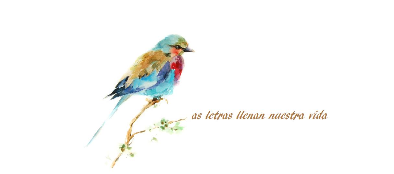Las letras llenan nuestra vida