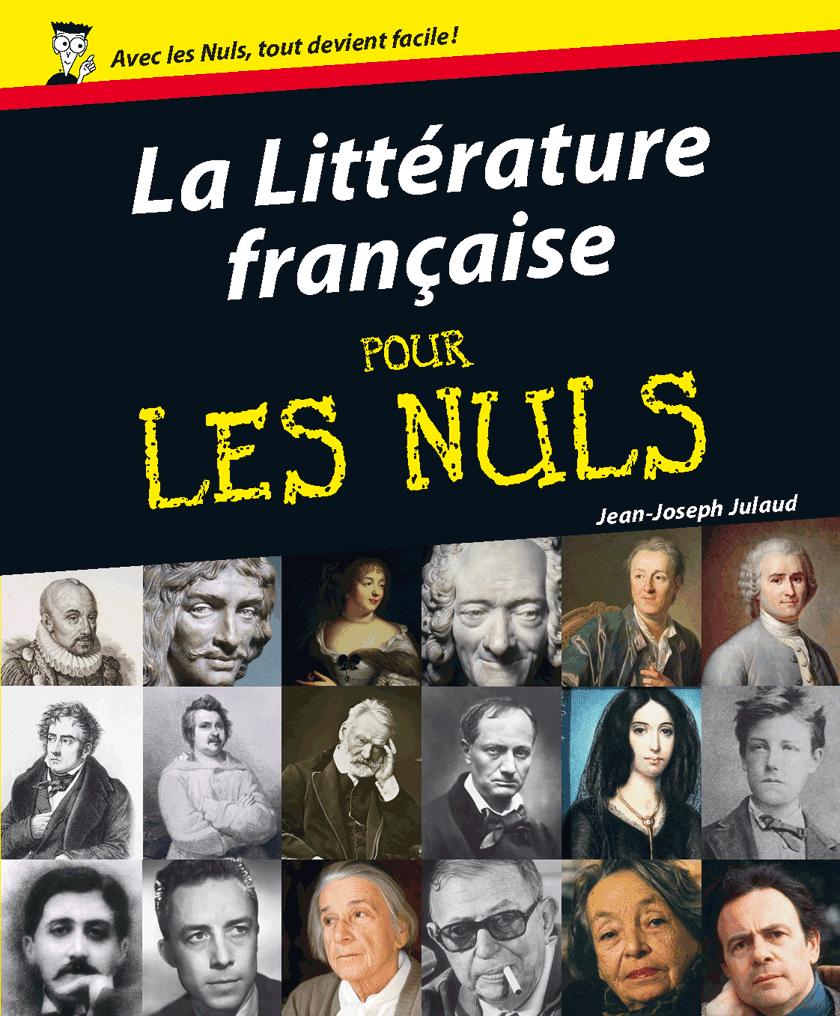la litterature francaise pour les nuls
