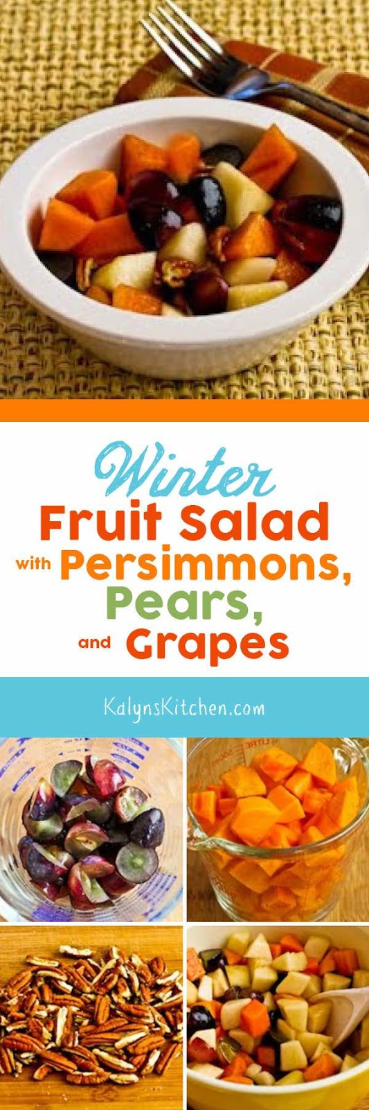 Winter Fruit Salad with Persimmons, Pears, Grapes, Pecans, and Agave ...