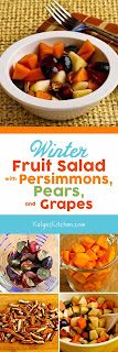 Winter Fruit Salad with Persimmons, Pears, Grapes, Pecans, and Agave-Pomegranate Vinaigrette found on KalynsKitchen.com