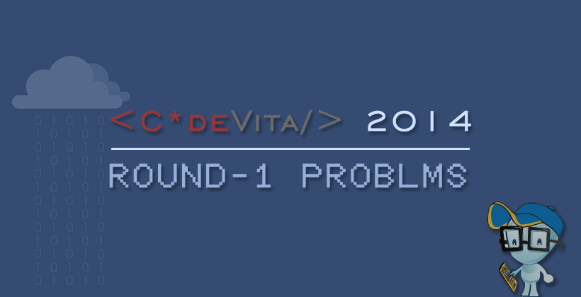 TCS CodeVita 2014 Problems - Round 1