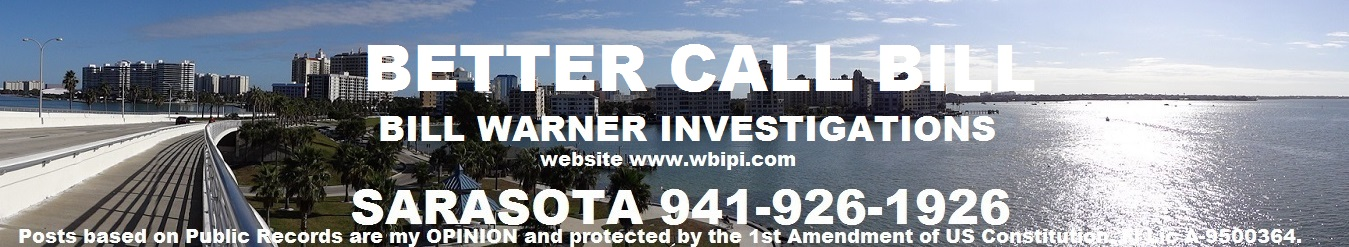 Better Call Bill Warner PI Sarasota Fl